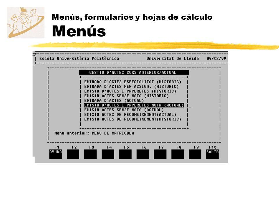 Menús, formularios y hojas de cálculo Menús
