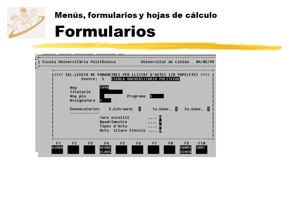 Menús, formularios y hojas de cálculo Formularios