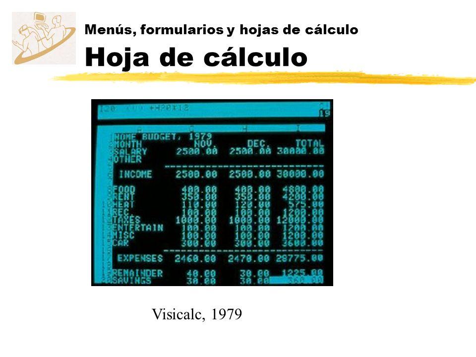 Menús, formularios y hojas de cálculo Hoja de cálculo