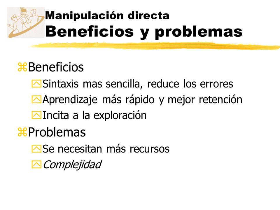 Manipulación directa Beneficios y problemas