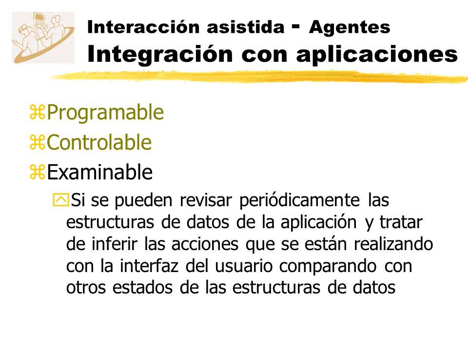 Interacción asistida - Agentes Integración con aplicaciones