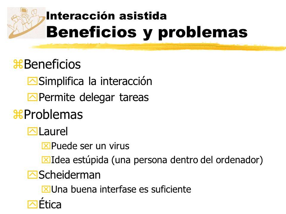 Interacción asistida Beneficios y problemas