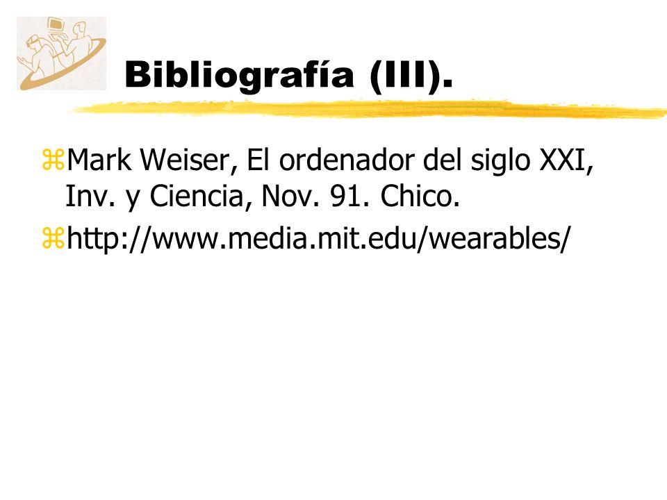 Bibliografía (III). Mark Weiser, El ordenador del siglo XXI, Inv.