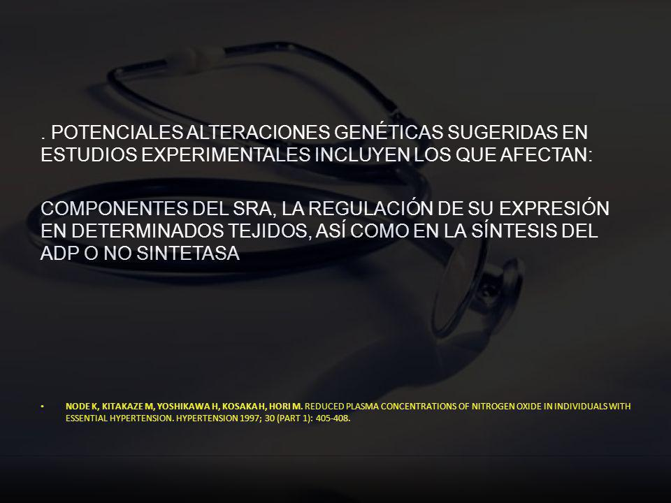 . POTENCIALES ALTERACIONES GENÉTICAS SUGERIDAS EN ESTUDIOS EXPERIMENTALES INCLUYEN LOS QUE AFECTAN: