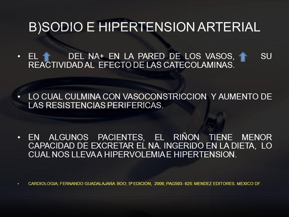 B)SODIO E HIPERTENSION ARTERIAL