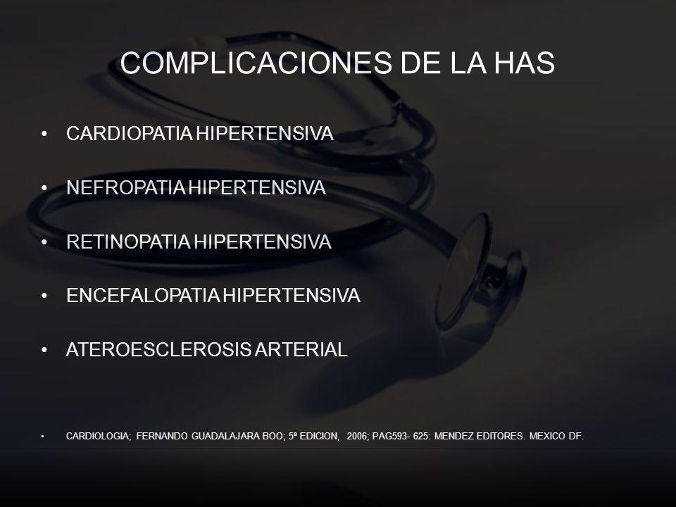 COMPLICACIONES DE LA HAS