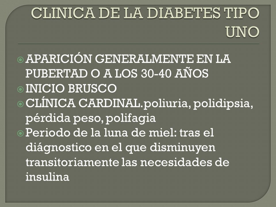 CLINICA DE LA DIABETES TIPO UNO