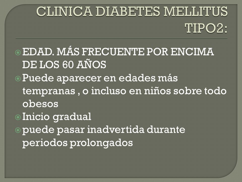 CLINICA DIABETES MELLITUS TIPO2: