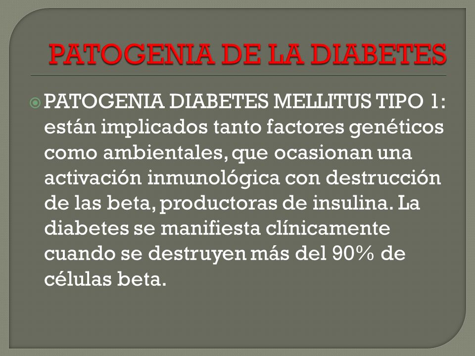 PATOGENIA DE LA DIABETES