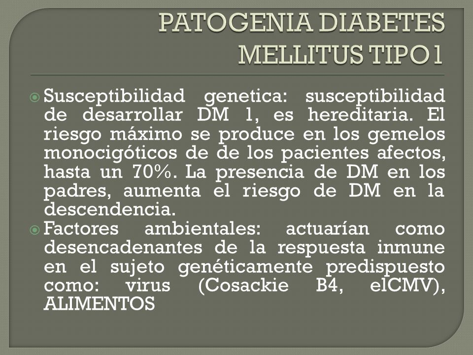 PATOGENIA DIABETES MELLITUS TIPO1
