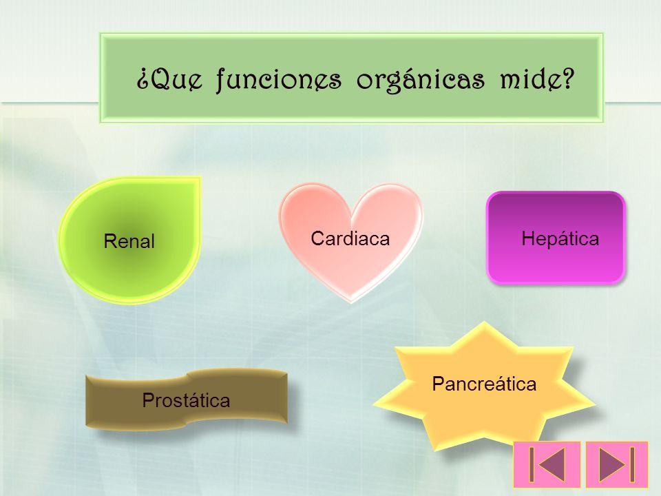 ¿Que funciones orgánicas mide
