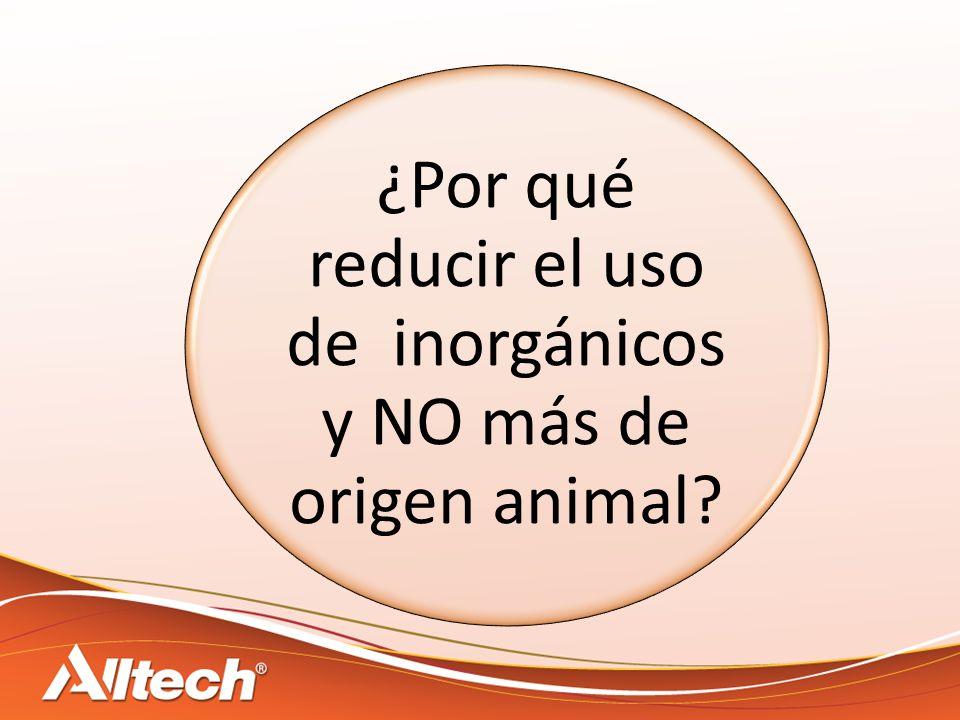 ¿Por qué reducir el uso de inorgánicos y NO más de origen animal