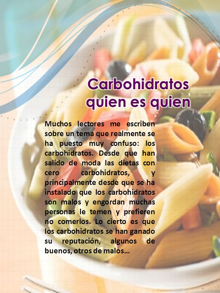 Carbohidratos quien es quien