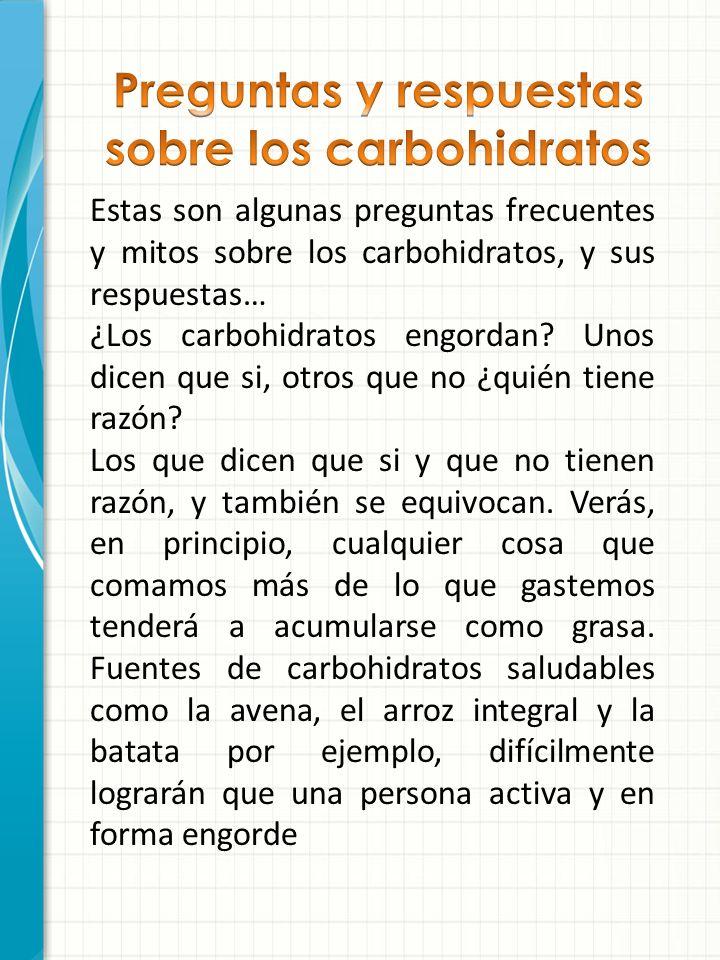 Preguntas y respuestas sobre los carbohidratos