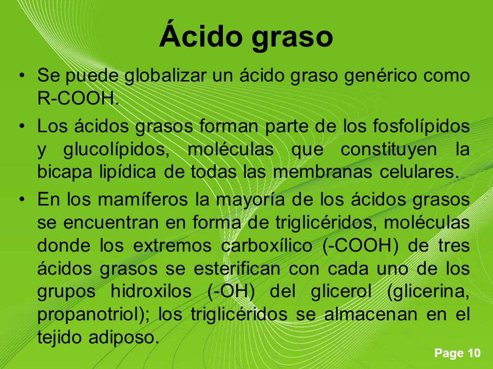 Ácido graso Se puede globalizar un ácido graso genérico como R-COOH.