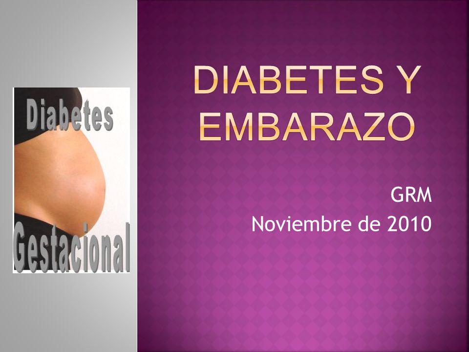 Diabetes y embarazo GRM Noviembre de 2010
