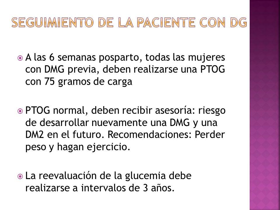 Seguimiento de la paciente con dg