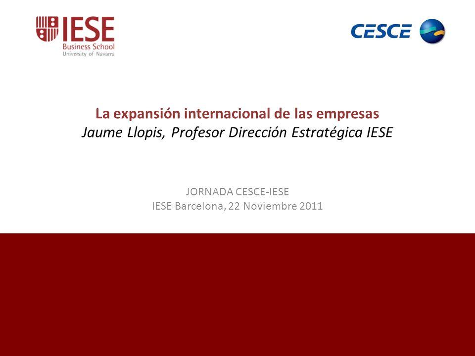 JORNADA CESCE-IESE IESE Barcelona, 22 Noviembre 2011