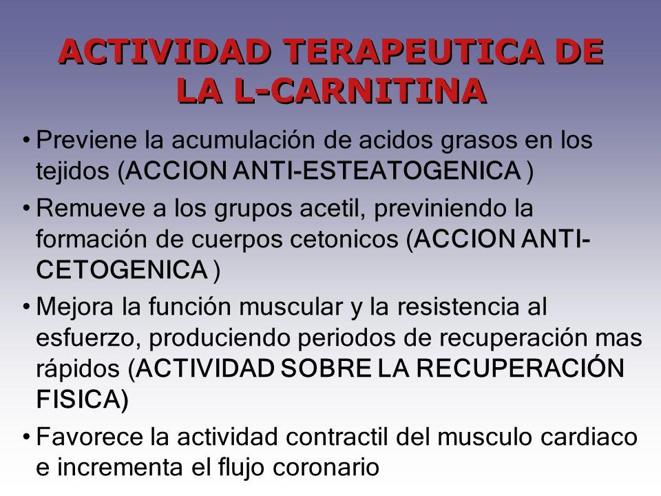 ACTIVIDAD TERAPEUTICA DE LA L-CARNITINA