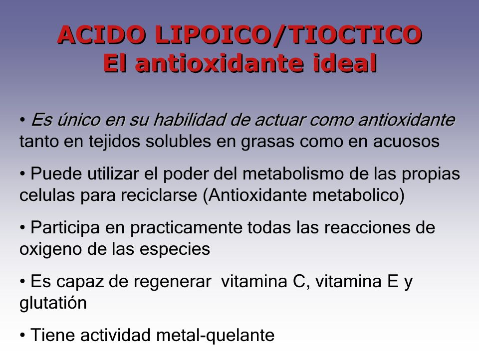 ACIDO LIPOICO/TIOCTICO El antioxidante ideal
