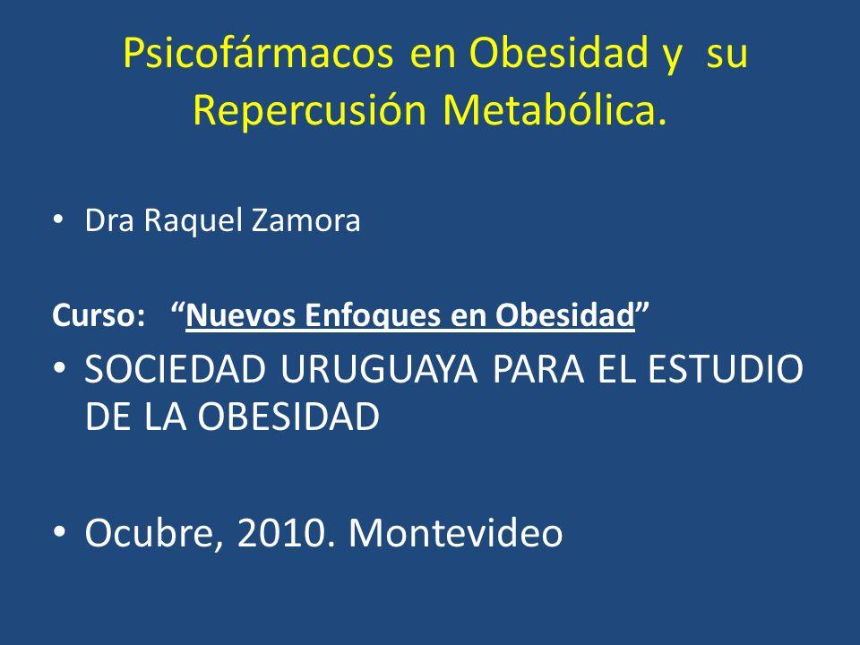 Psicofármacos en Obesidad y su Repercusión Metabólica.