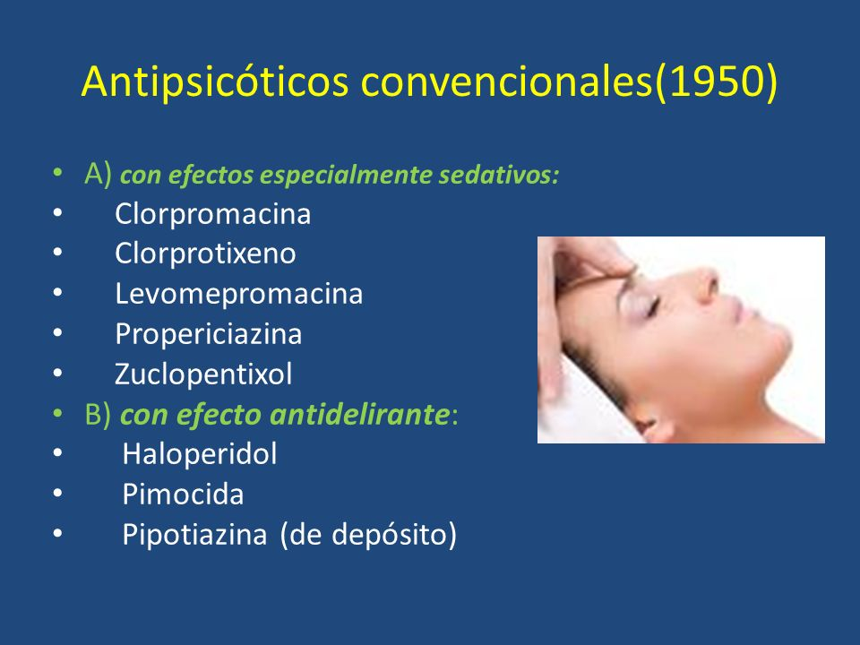 Antipsicóticos convencionales(1950)