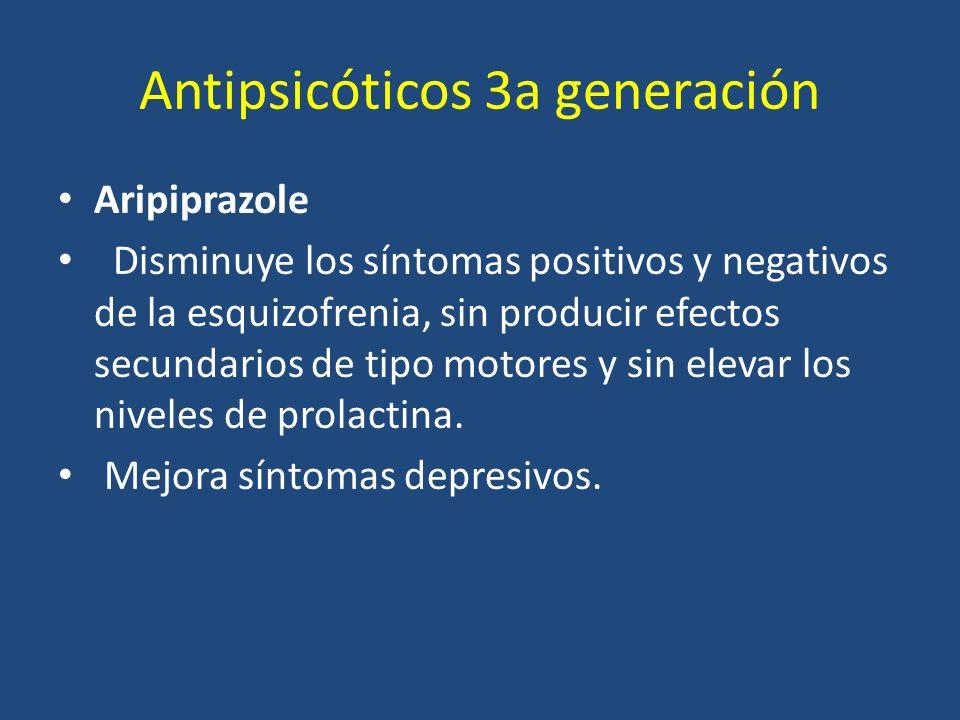 Antipsicóticos 3a generación