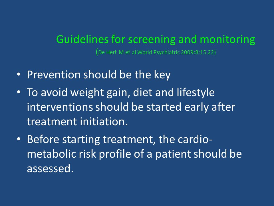 Guidelines for screening and monitoring (De Hert M et al