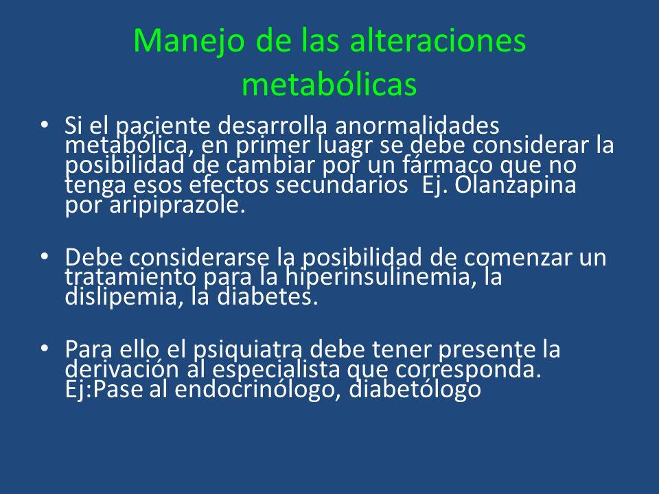 Manejo de las alteraciones metabólicas