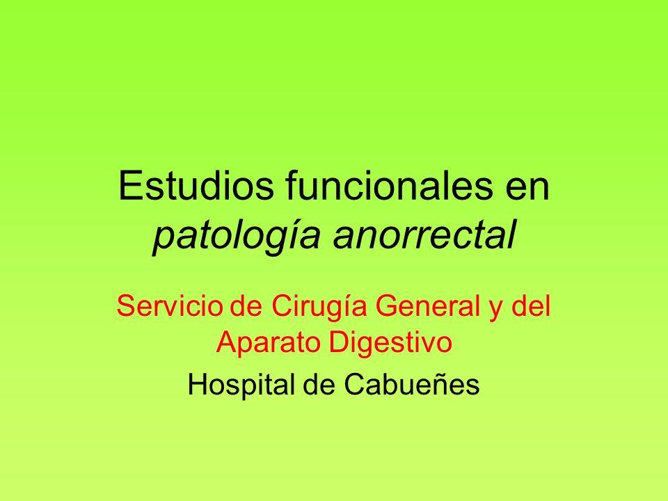 Estudios funcionales en patología anorrectal
