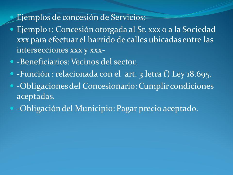 Ejemplos de concesión de Servicios: