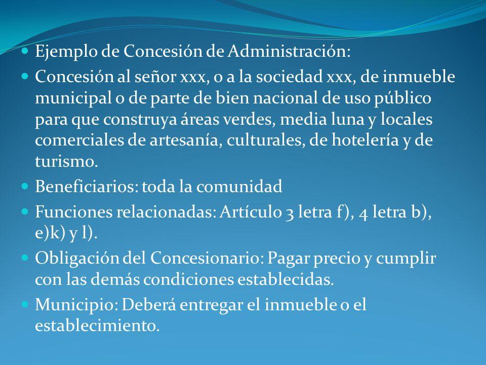 Ejemplo de Concesión de Administración:
