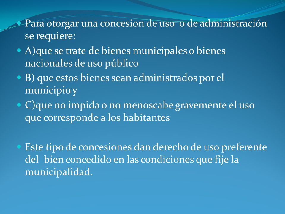 Para otorgar una concesion de uso o de administración se requiere: