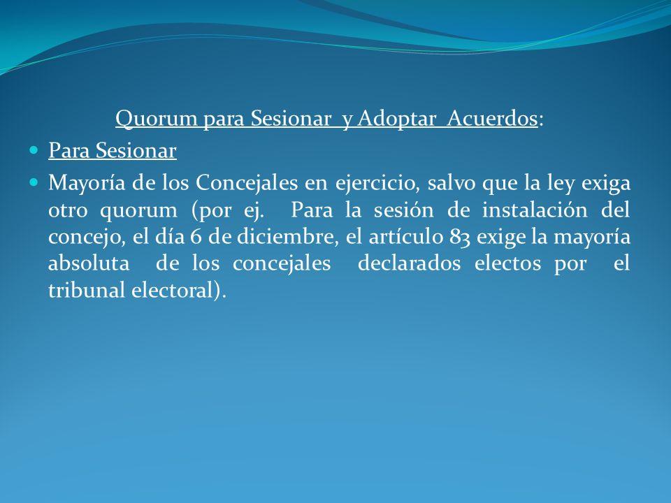 Quorum para Sesionar y Adoptar Acuerdos:
