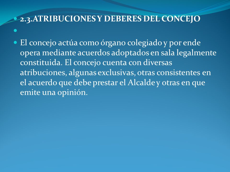 2.3.ATRIBUCIONES Y DEBERES DEL CONCEJO