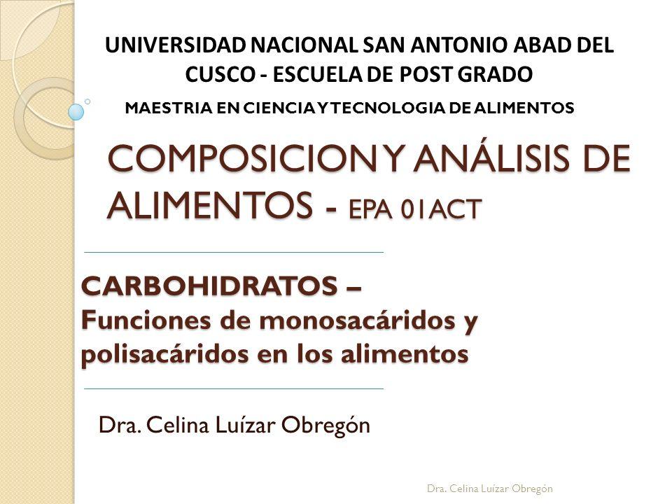 Dra. Celina Luízar Obregón