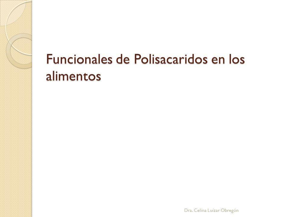 Funcionales de Polisacaridos en los alimentos