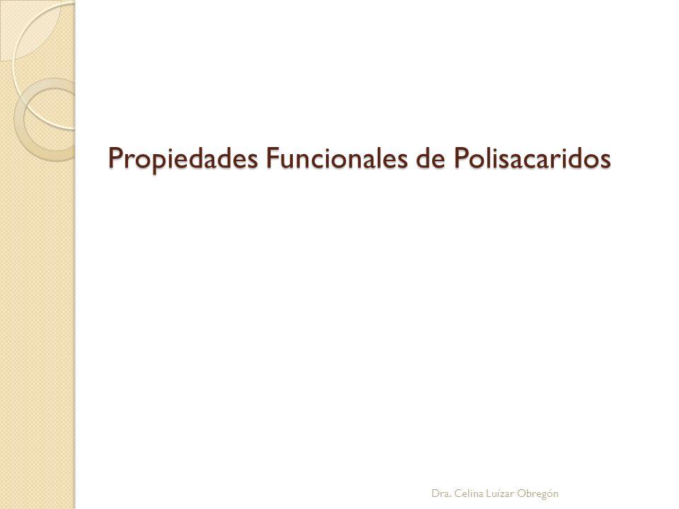 Propiedades Funcionales de Polisacaridos