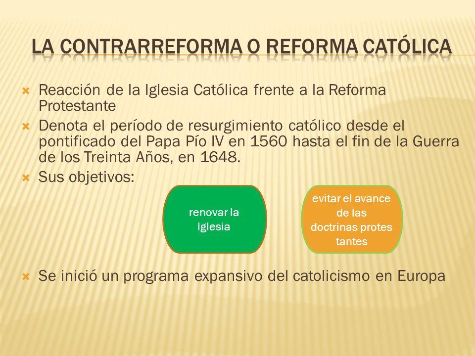 LA Contrarreforma o reforma Católica