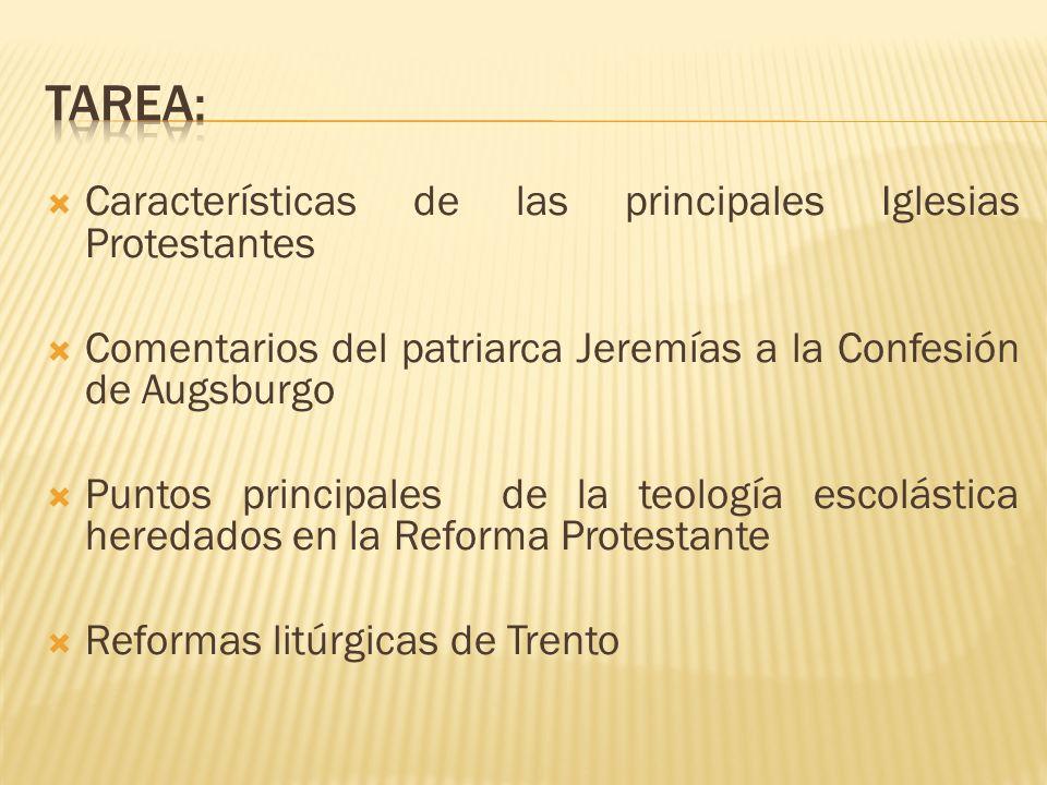 Tarea: Características de las principales Iglesias Protestantes