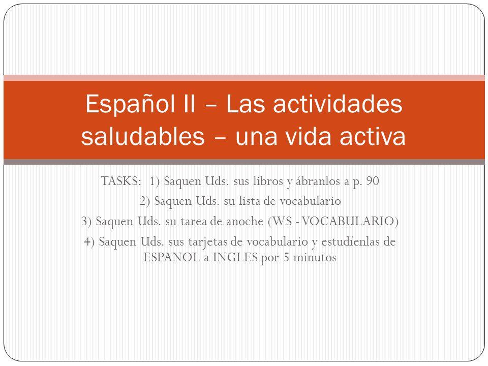 Español II – Las actividades saludables – una vida activa