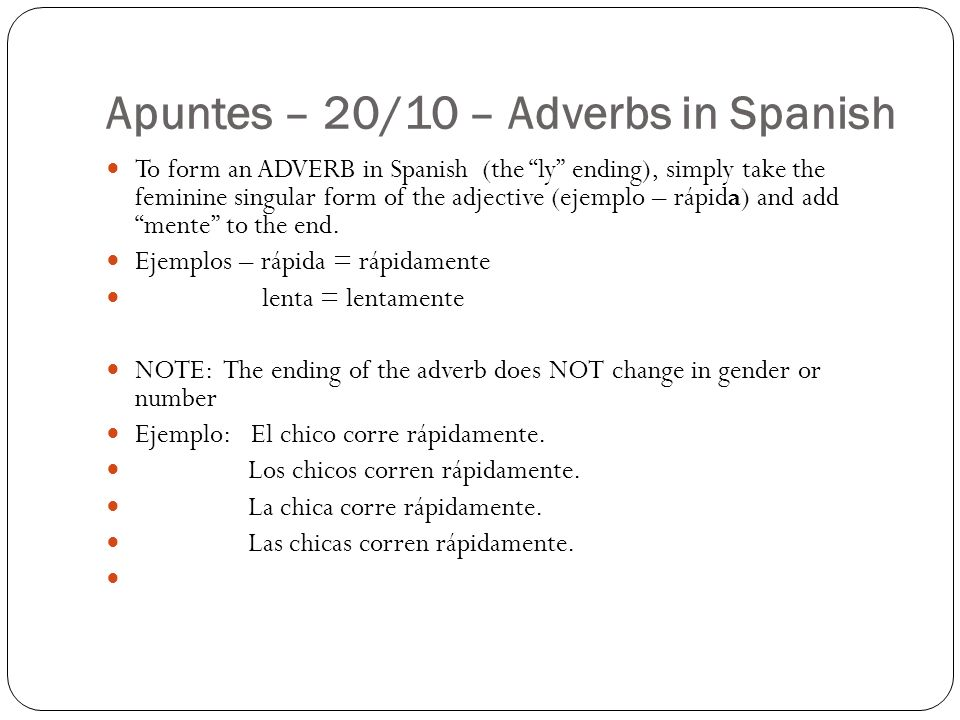 Apuntes – 20/10 – Adverbs in Spanish