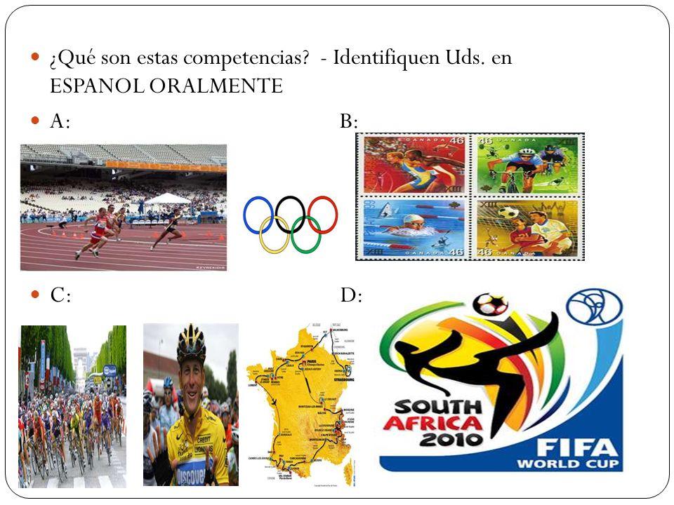 ¿Qué son estas competencias - Identifiquen Uds. en ESPANOL ORALMENTE