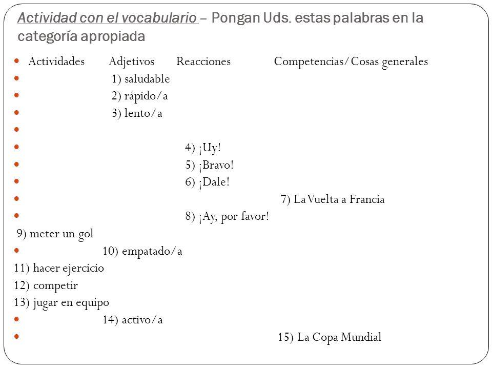 Actividad con el vocabulario – Pongan Uds