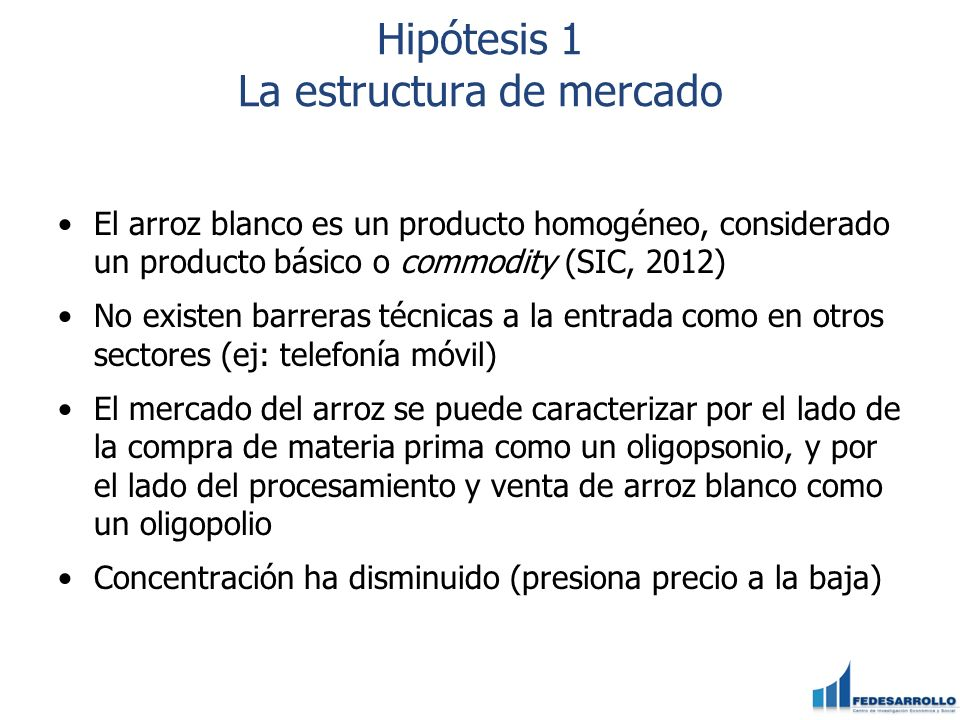Hipótesis 1 La estructura de mercado