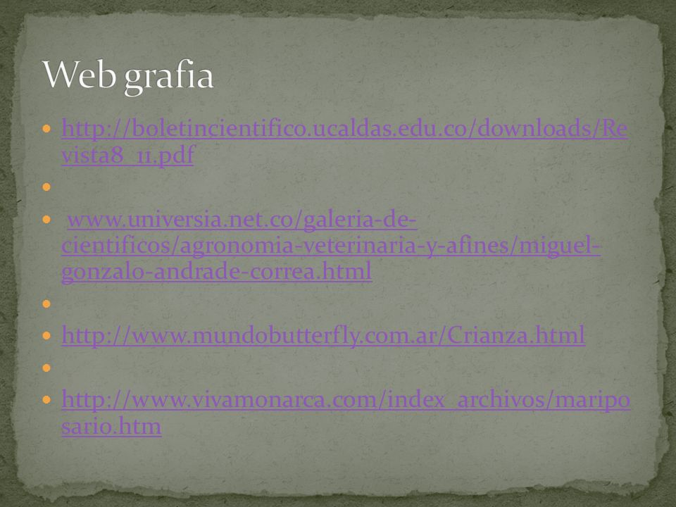 Web grafia http://boletincientifico.ucaldas.edu.co/downloads/Re vista8_11.pdf.