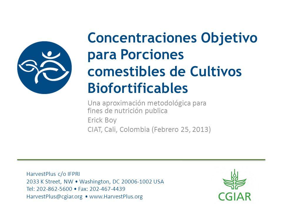 Concentraciones Objetivo para Porciones comestibles de Cultivos Biofortificables