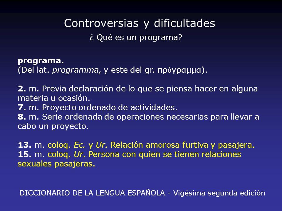Controversias y dificultades