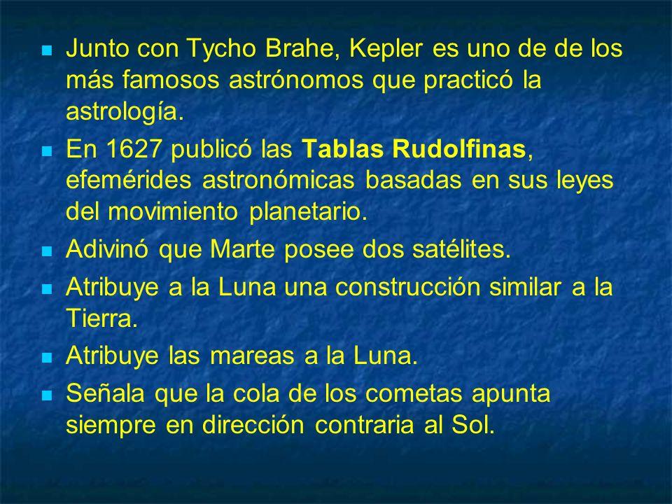 Junto con Tycho Brahe, Kepler es uno de de los más famosos astrónomos que practicó la astrología.