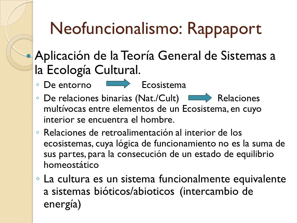 Neofuncionalismo: Rappaport